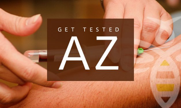 'Get Tested AZ' Now at 116 Walgreens, Albertsons/Safeway, Sonora Quest Laboratories